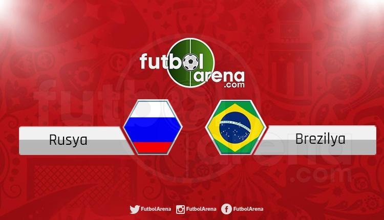 Rusya Brezilya canlı izle (Brezilya Rusya izle - Talisca 11'de mi)