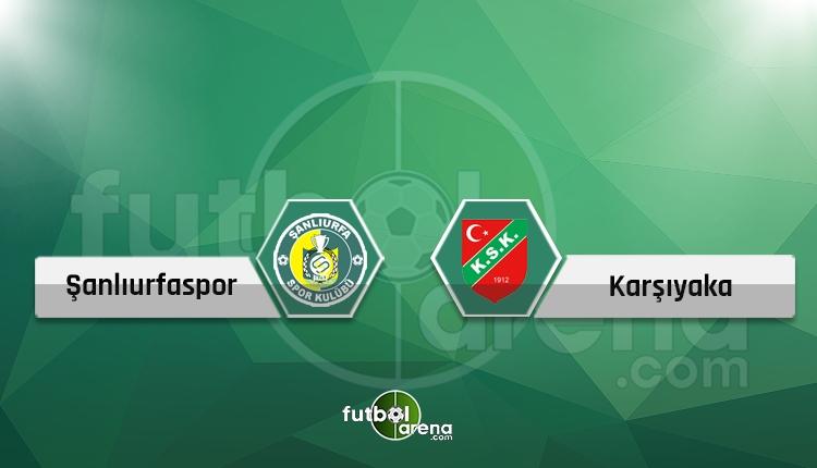 Şanlıurfaspor - Karşıyaka (CANLI) - Hangi kanalda?