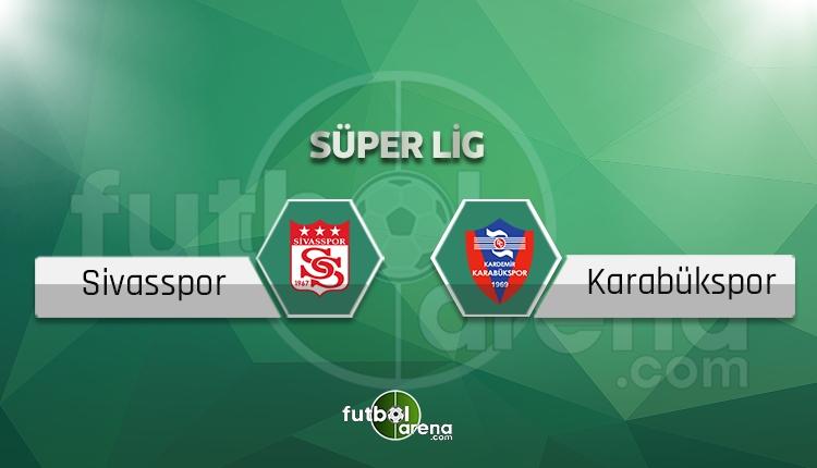 Sivasspor Karabükspor ne zaman? beIN Sports canlı yayın akışı (Sivasspor - Karabükspor hangi gün?)