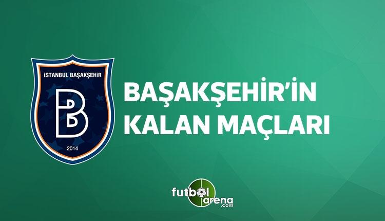 Başakşehir kalan maçları (Başakşehir fikstür, puan durumu 15 Nisan 2018)