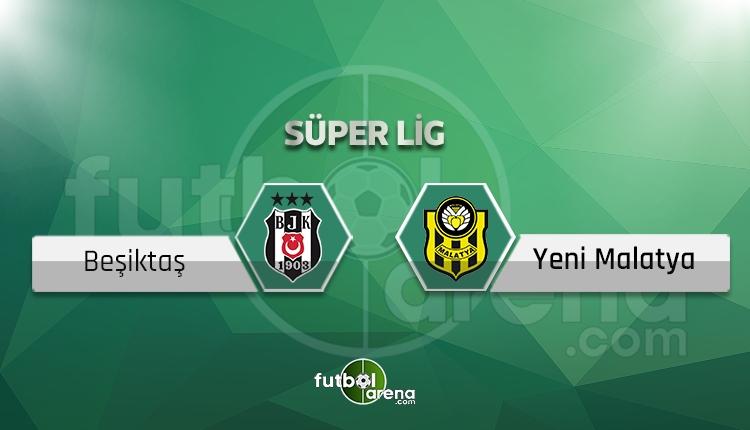 Beşiktaş Yeni Malatyaspor BeIN Sports canlı şifresiz izle