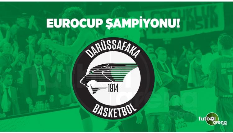 Darüşşafaka, EuroCup şampiyonu oldu!