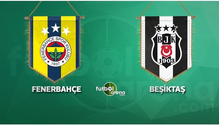 Fenerbahçe, Beşiktaş'ı ağırlıyor! (CANLI)