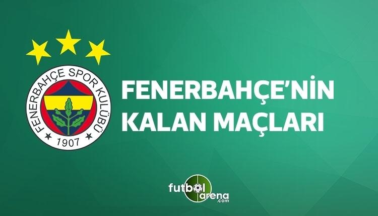 Fenerbahçe kalan maçları (FB fikstür, 28 Nisan 2018)