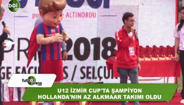U12 İzmir Cup'ta şampiyon AZ Alkmaar oldu