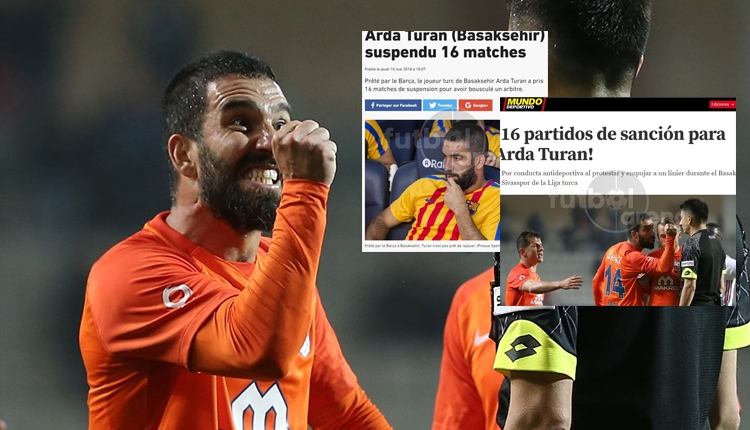 Arda Turan'ın 16 maçlık cezası Avrupa basınında manşetlerde