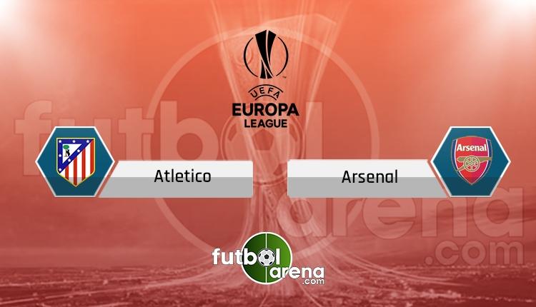 Atletico Madrid Arsenal canlı şifresiz izle