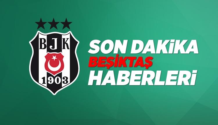BJK Haberleri: Beşiktaş transfer gündemi (31 Mayıs 2018 Perşembe)