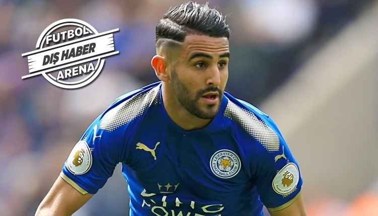 Manchester City, Riyad Mahrez transferini bitiriyor!