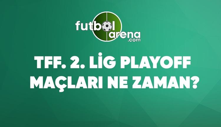 TFF 2. Lig play-off maçları ne zaman? (TFF 2. Lig Kırmızı Grup play-off'lara kalan takımlar9