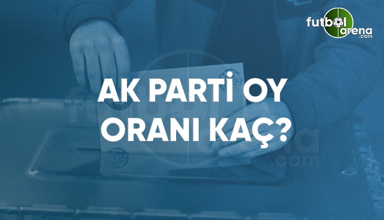 AKP kaç milletvekili çıkardı? AKP oy oranı ve milletvekili sayısı 2018 (2018 seçim sonuçları CANLI)