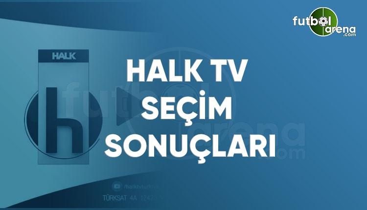 Halk TV canlı izle! 2018 seçim sonucu Halk TV CANLI İZLE (Canlı seçim sonuçları 2018)