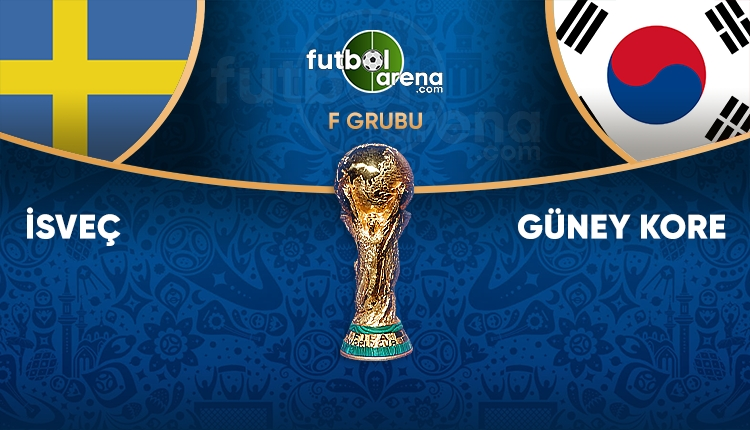 İsveç kadrosu, Güney Kore kadrosu! İsveç Güney Kore Dünya Kupası