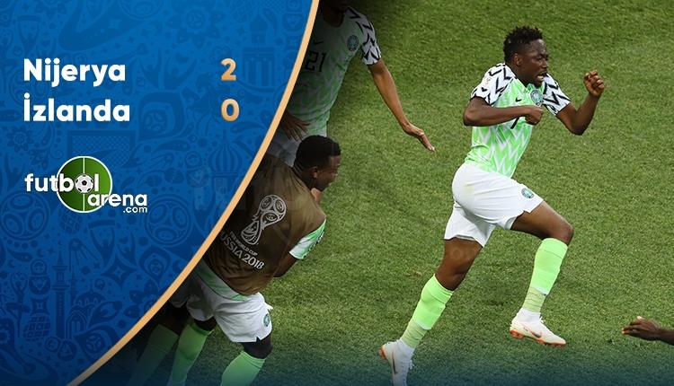 Nijerya 2-0 İzlanda maç özeti ve golleri (İZLE)