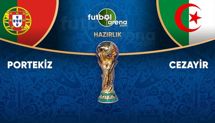 Portekiz - Cezayir maçı saat kaçta, hangi kanalda?