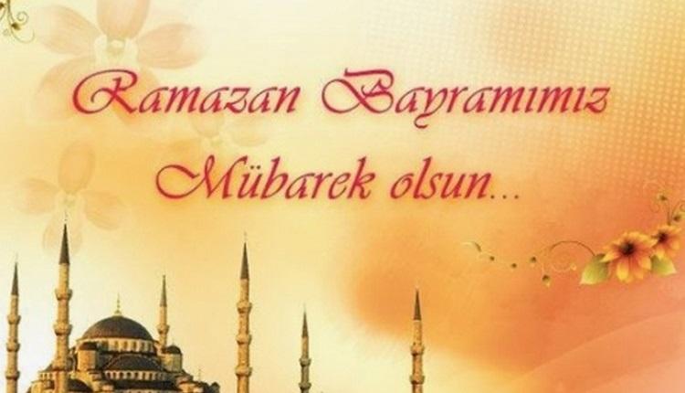 Ramazan Bayramı kutlama mesajları 2018 (15 Haziran anlamlı bayram mesajları)