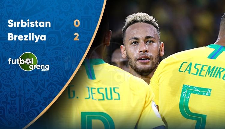 Sırbistan 0-2 Brezilya maç özeti ve golleri (İZLE)