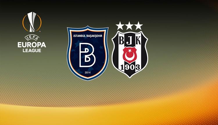 Beşiktaş ve Başakşehir'in Avrupa Ligi'ndeki muhtemel rakipleri