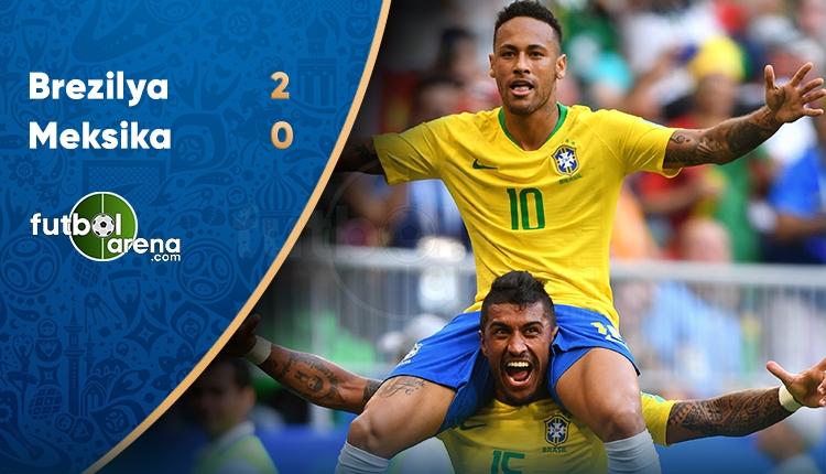 Brezilya 2-0 Meksika maçı özeti ve golü (İZLE)