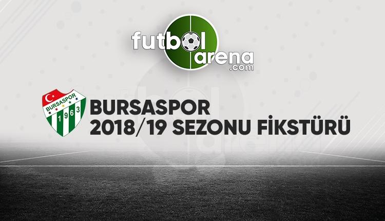 Bursaspor'un fikstürü açıklandı! (Bursaspor 2018/2019 maçları - Bursa fikstür)