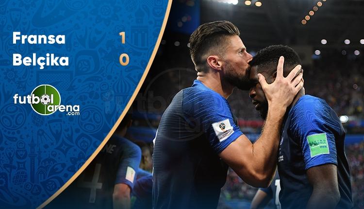 Fransa Finalde! Fransa 1-0 Belçika maç özeti ve golleri (İZLE)