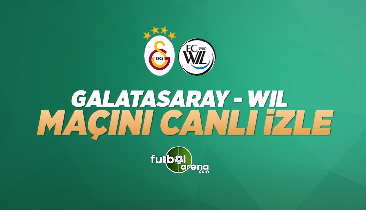 Galatasaray Wil Persicope canlı yayın! (Galatasaray Wil CANLI)