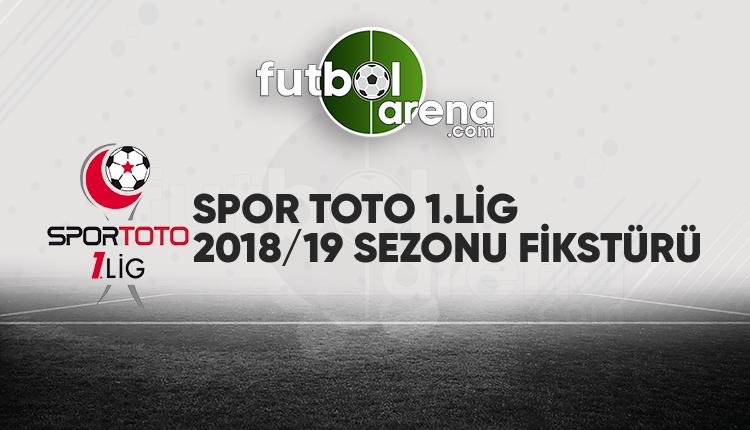 Spor Toto 1. Lig 2018-2019 fikstürü (Spor Toto 1. Lig tam fikstürü 2018-2019)