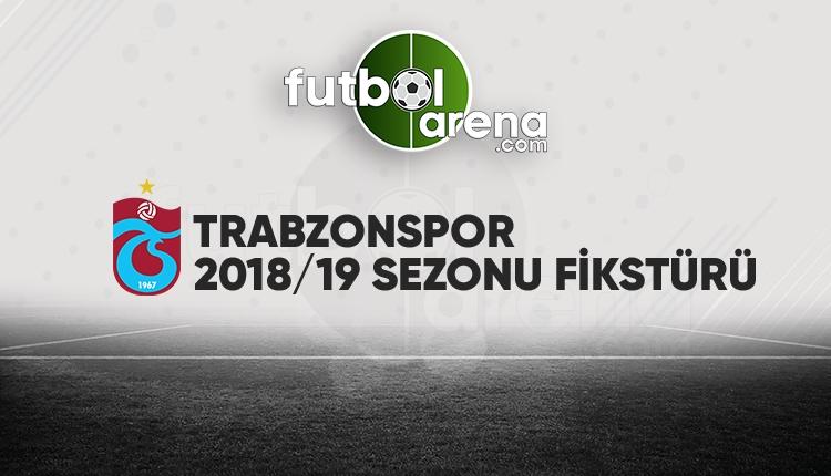 Trabzonspor'un fikstürü açıklandı! (Trabzonspor 2018/2019 maçları - Trabzon fikstür)