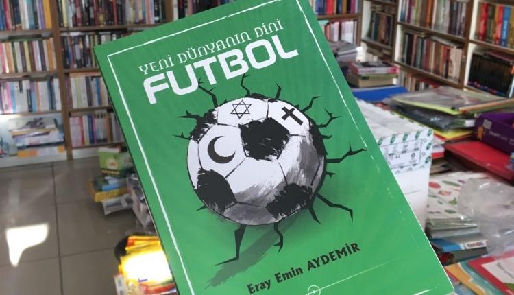 Yeni Dünyanın Dini Futbol kitapçılarda