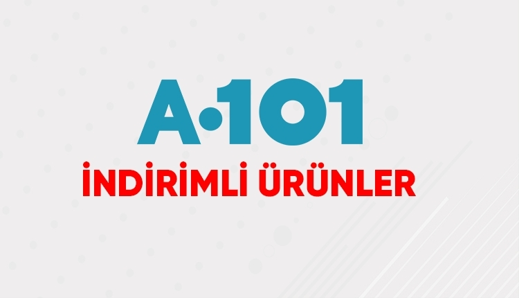 A101 25-31 Ağustos indirimleri açıklandı! (A101 indirim kataloğu)