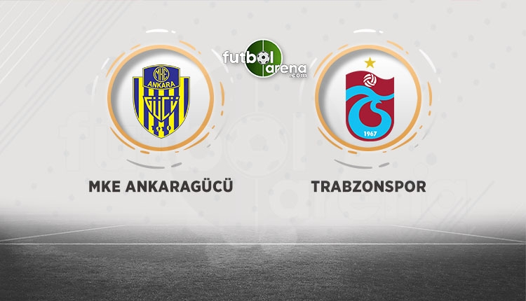 Ankaragücü - Trabzonspor maçı saat kaçta, hangi kanalda? Muhtemel 11'ler