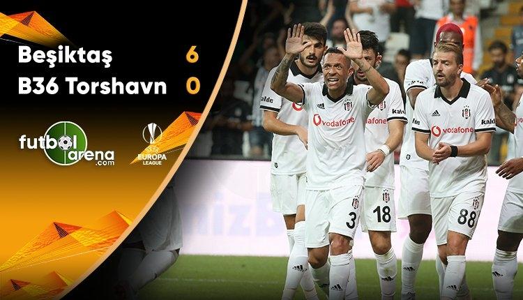 Beşiktaş 6-0 B36 Torshavn maç özeti ve golleri (İZLE)
