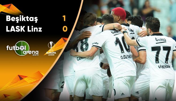 Beşiktaş 1-0 LASK Linz maçın özeti ve golü (İZLE)