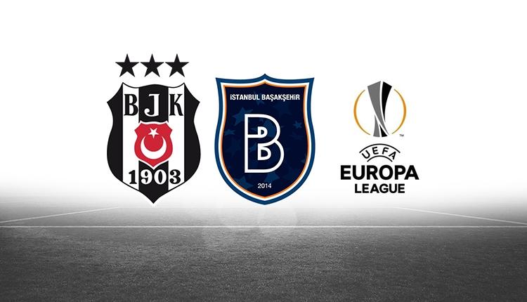Beşiktaş ve Başakşehir'in UEFA Avrupa Ligi rakibi belli oldu!