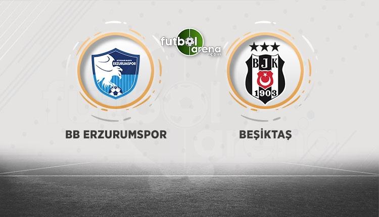 Erzurumspor Beşiktaş beIN Sports canlı şifresiz izle