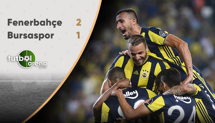 Fenerbahçe 2-1 Bursaspor maçın özeti ve golleri (İZLE)