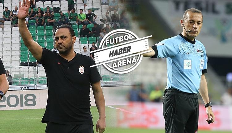Galatasaray'da Hasan Şaş'tan Cüneyt Çakır'a tepki