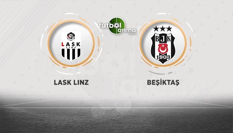 LASK Linz - Beşiktaş maçı canlı ve şifresiz İZLE (LASK Linz - Beşiktaş maçı hangi kanalda?)