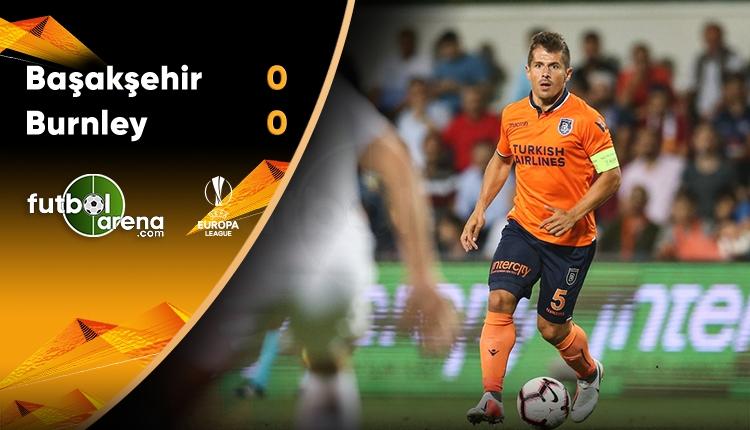 Medipol Başakşehir 0-0 Burnley maçın özeti