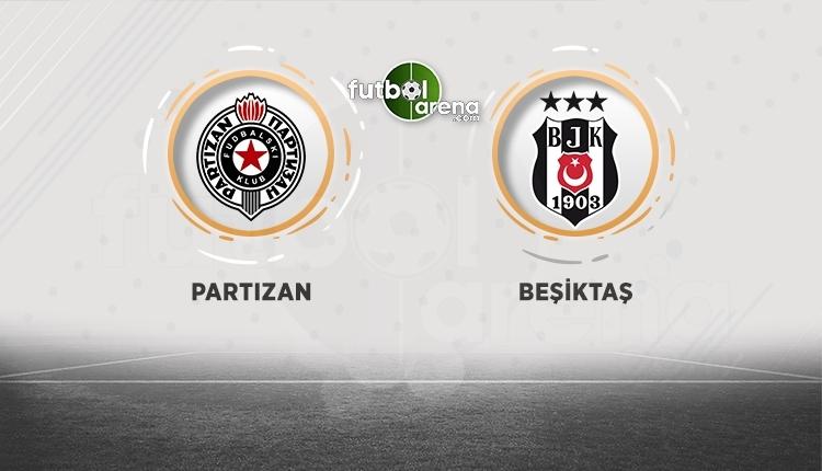 Partizan - Beşiktaş maçı öncesi flaş transfer gelişmesi
