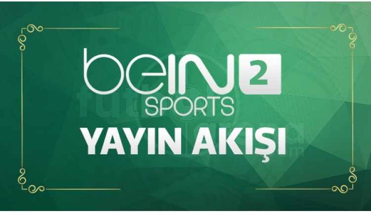 beIN Sports 2 canlı izle Lig TV 2 (beIN Sports şifresiz canlı yayın akışı 16 Eylül)