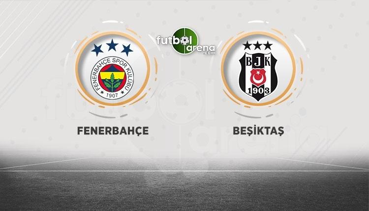 Beşiktaş Fenerbahçe maçı hangi kanalda? (BJK Fener maçı ne zaman)