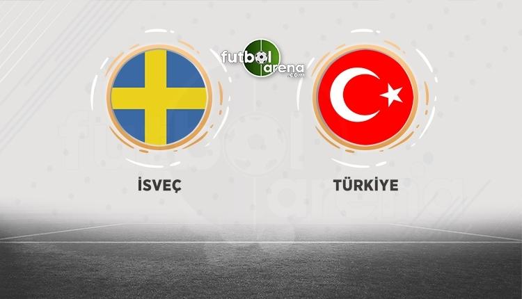 İsveç - Türkiye maçı canlı izle (İsveç - Türkiye hangi kanalda?)