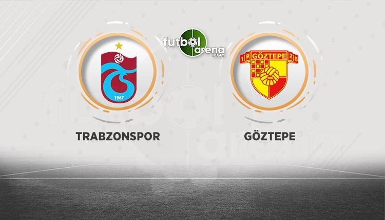 Trabzonspor - Göztepe maçı hangi gün, saat kaçta? Muhtemel 11'ler
