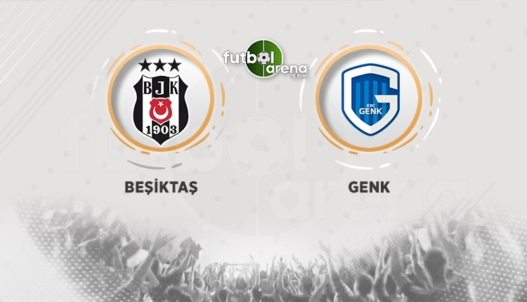 Beşiktaş - Genk canlı izle - Beşiktaş - Genk şifresiz izle (Beşiktaş - Genk hangi kanalda? - BJK Genk ücretsiz izle)