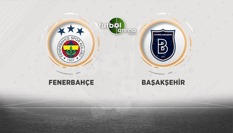 Fenerbahçe - Başakşehir canlı izle, Fenerbahçe - Başakşehir şifresiz izle (Fenerbahçe - Başakşehir bein sports canlı ve şifresiz izle)