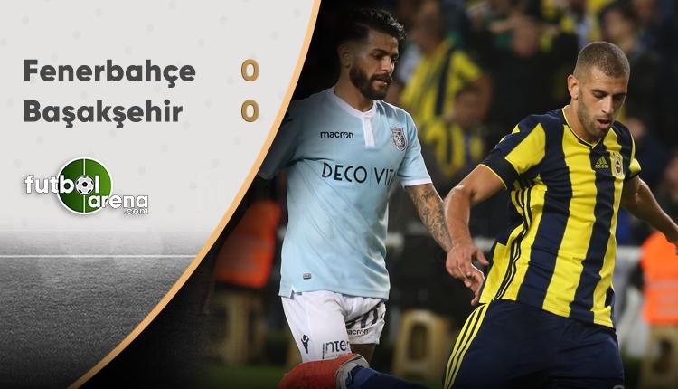 Fenerbahçe - Medipol Başakşehir maçının özeti