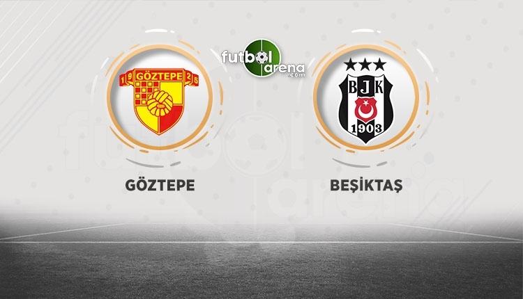 Göztepe - Beşiktaş canlı izle, Göztepe - Beşiktaş şifresiz izle (Göztepe - Beşiktaş bein sports canlı ücretsiz izle)