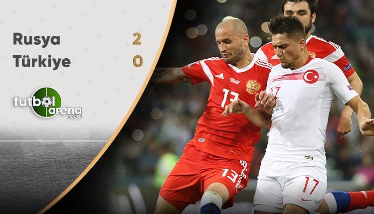 Rusya 2-0 Türkiye (Maç Sonucu)