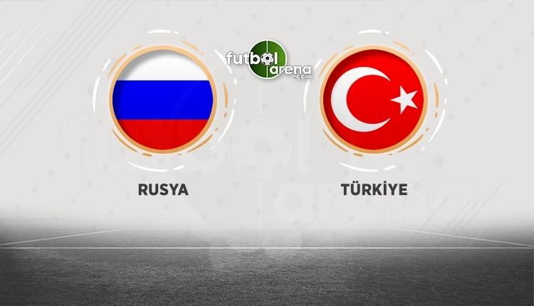 Rusya - Türkiye maçı canlı izle (Rusya - Türkiye TRT 1 canlı izle)